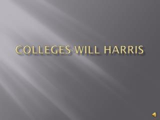 Colleges-Will Harris