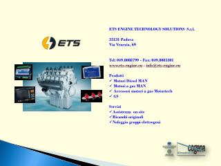 ETS ENGINE TECHNOLOGY SOLUTIONS  S.r.l. 35131 Padova Via Venezia, 69
