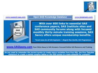 SAS Savvy                                                 Focused Online SAS Resource and Training