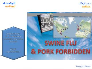 SWINE FLU & PORK FORBIDDEN