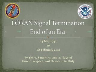 LORAN Signal Termination