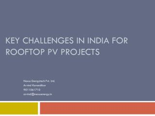 KEY CHALLENGES IN INDIA FOR ROOFTOP PV PROJECTS
