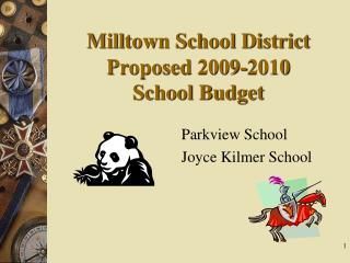 Milltown School District Proposed 2009-2010  School Budget