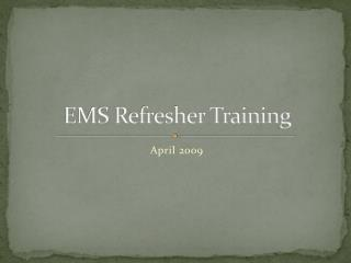 EMS Refresher Training