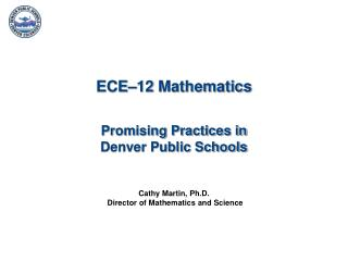 ECE–12 Mathematics  Promising Practices in  Denver Public Schools