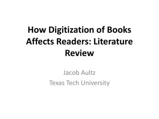 How Digitization of Books Affects Readers: Literature Review