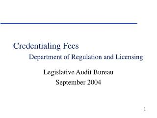 Credentialing Fees Department of Regulation and Licensing