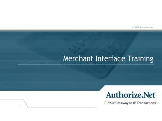 Merchant Interface Training