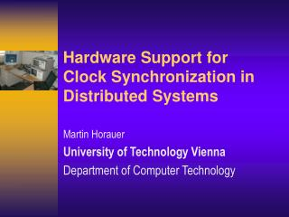 Hardware Support for  Clock Synchronization in Distributed Systems