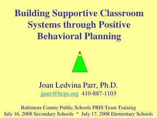 Building Supportive Classroom Systems through Positive Behavioral Planning
