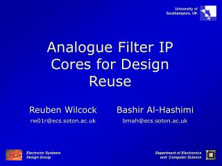 Analogue Filter IP Cores for Design Reuse