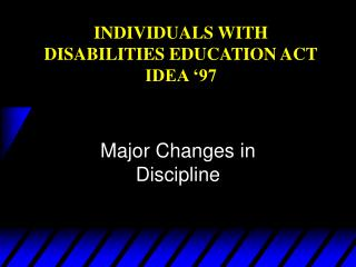 INDIVIDUALS WITH DISABILITIES EDUCATION ACT IDEA '97