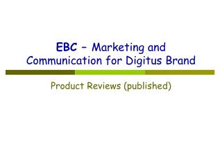 EBC – Marketing and Communication for Digitus Brand