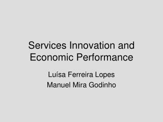 Services Innovation and  Economic Performance
