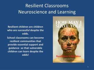 Resilient  Classrooms Neuroscience and Learning