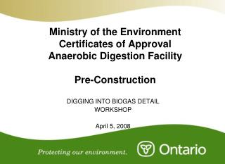 Ministry of the Environment Certificates of Approval Anaerobic Digestion Facility Pre-Construction