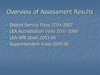 Overview of Assessment Results