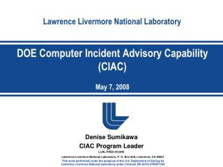 DOE Computer Incident Advisory Capability (CIAC) May 7, 2008