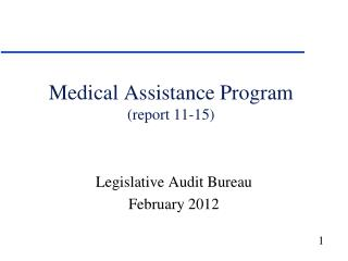 Medical Assistance Program (report 11-15)