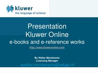 Kluwer Online  eBooks ebooks.kluweronline/