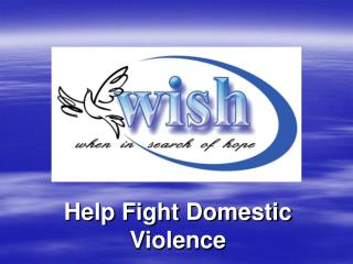 Help Fight Domestic  Violence