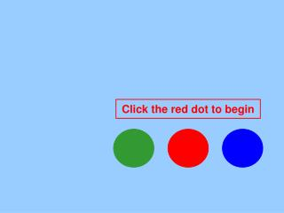 Click the red dot to begin