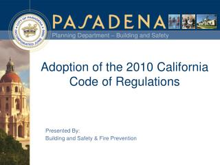 Adoption of the 2010 California Code of Regulations
