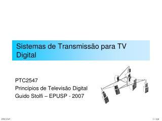 Sistemas de Transmissão para TV Digital