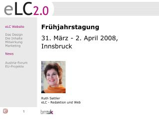 eLC Website Das Design Die Inhalte Mitwirkung Marketing News Austria-Forum EU-Projekte