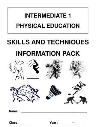 INTERMEDIATE 1 PHYSICAL EDUCATION