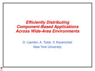 Efficiently Distributing  Component-Based Applications  Across Wide-Area Environments