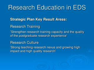 Research Education in EDS