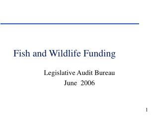 Fish and Wildlife Funding