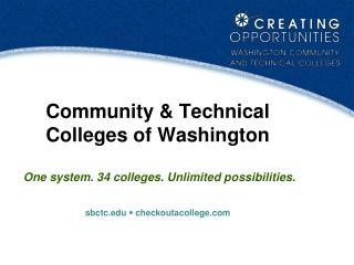 34 Community &  Technical Colleges