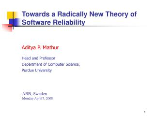 Towards a Radically New Theory of Software Reliability