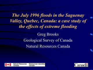 Greg Brooks Geological Survey of Canada Natural Resources Canada