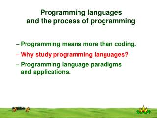 Programming languages and the process of programming