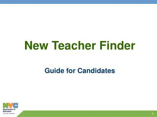 New Teacher Finder Guide for Candidates