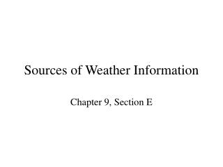 Sources of Weather Information