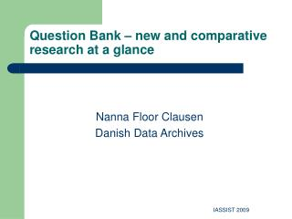 Question Bank – new and comparative research at a glance