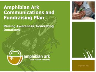 Amphibian Ark Communications and Fundraising Plan