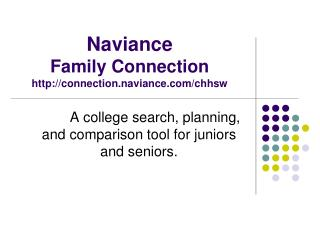 Naviance Family Connection connection.naviance/chhsw