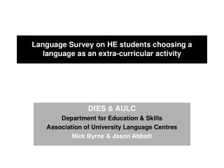 Language Survey on HE students choosing a language as an extra-curricular activity