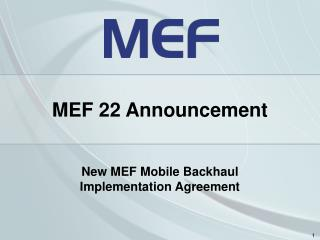New MEF Mobile Backhaul Implementation Agreement