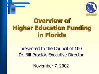Overview of  Higher Education Funding in Florida