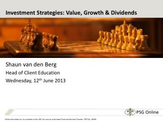 Investment Strategies: Value, Growth & Dividends