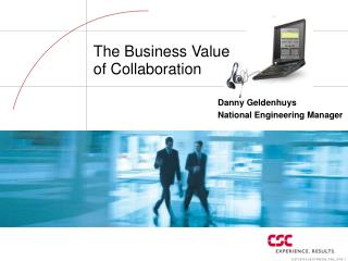 The Business Value  of Collaboration