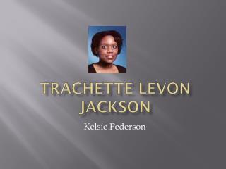 Trachette Levon Jackson