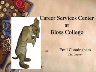 Career Services Center at  Bloss College