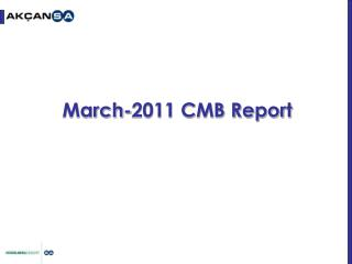 March-2011 CMB Report